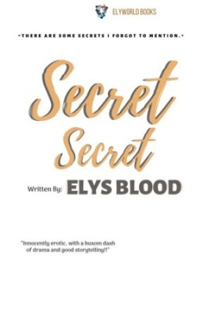 Secret, Secret.  by ELYSIAR
