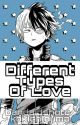 Different Types of Love || BNHA Oneshots (On Hold) by bandaidshoto