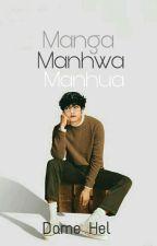 Manga , Manhwa & Manhua by justdane