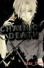 Chain Of Death by Fake_Drop