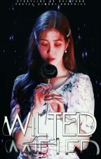 Wilted [ONE-SHOT] by heihyunn