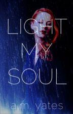 Light My Soul by am_yates