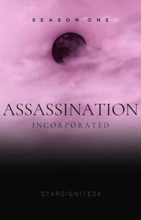Assassination Incorporated [On-going] by StarsIgnite24