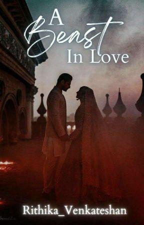 THE BEAST  IN LOVE  by PriyaGv8