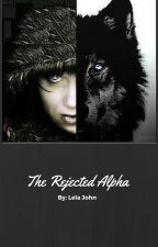 The Rejected Alpha by LelaJohn1996