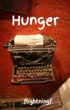 Hunger by flightningf