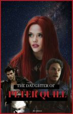 The Daughter Of Peter Quill   ✓ by parisimble