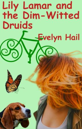 Lily Lamar and the Dim-Witted Druids by EvelynHail