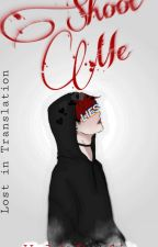 Shoot me- L.I.T FF- Wyld/Jaewon x reader by x2cute4ux