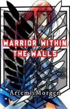 Warrior Within The Walls by ArtemisMorgen