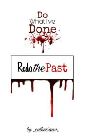 Redo the Past by _enthusiasm_