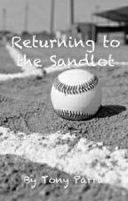Returning to the Sandlot by Tonyparra95QSquad