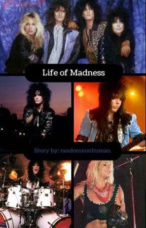Life of Madness by Randomnonhuman