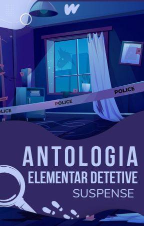 ANTOLOGIA ELEMENTAR DETETIVE - As Melhores Histórias by SuspenseLP