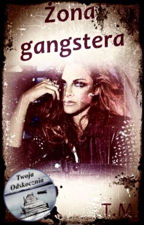 Żona gangstera by TwojaOdskocznia