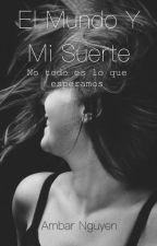 El Mundo y Mi Suerte by _DancingLlamas_