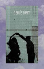 A Soul's Dream by Emyg_8