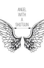 Angel With a Shotgun (Sequel to Twisted Halos) by 5SOSTaytay