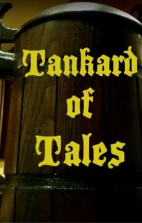 Tankard of Tales by RichardStaschy
