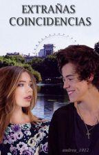 Extrañas coincidencias (Harry Styles) Terminada/Editando. by Andrea_1012
