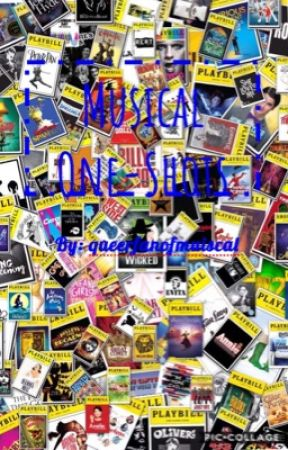 Musical One-Shots by queerfanofmusicals