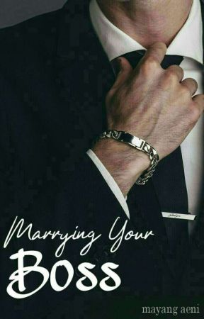 Marrying Your Boss [Completed√] by rapsodiary