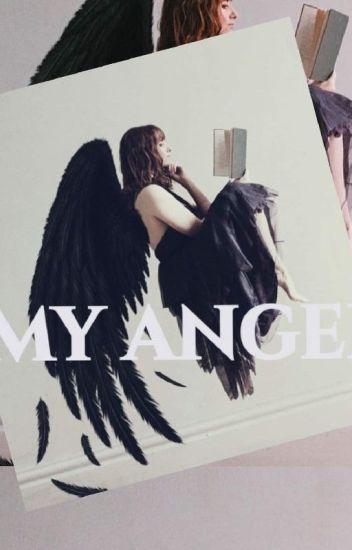 My Angel - cristelbop - Wattpad