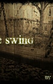 The Swing by AiyanaLove413