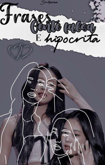 20 Frases Para Gente Falsa E Hipócrita Larosalia