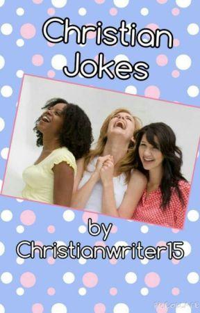 Christian Jokes! by Fondness_Fantasies