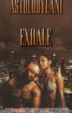 Exhale  by ayemishelle