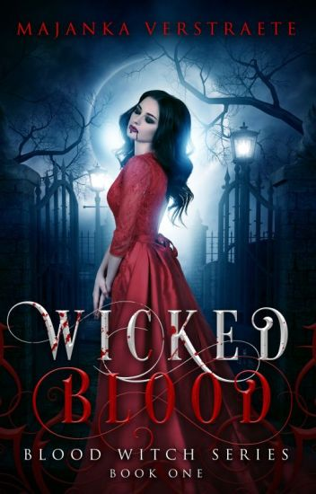 Wicked Blood (Blood Witch Series #1)