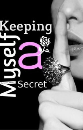 Keeping Myself A Secret by music_forever