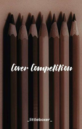 Cover Competition [ CLOSED ] by _littleboxer_