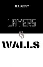 LAYERS&WALLS | ✓ by MAD2397