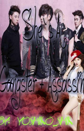 She's a gangster +assassin