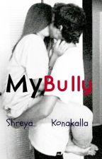 My Bully (Louis Tomlinson) by _ShreyaSheeran_
