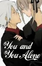 You and You Alone {A SoMa Oneshot} by annaa-xx