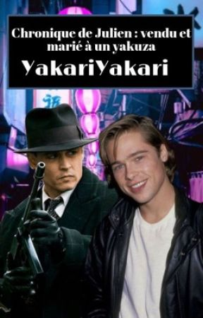 Chronique de Julien : Vendu et marié à un Yakuza. by YakariYakari