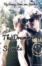 The Drummer's Secrets(Lashton) by Every_time_we_touch