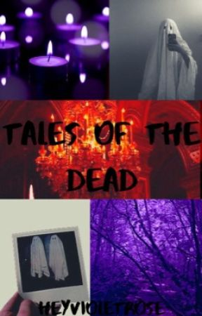Tale of the Dead (Group RP) by HeyVioletRose
