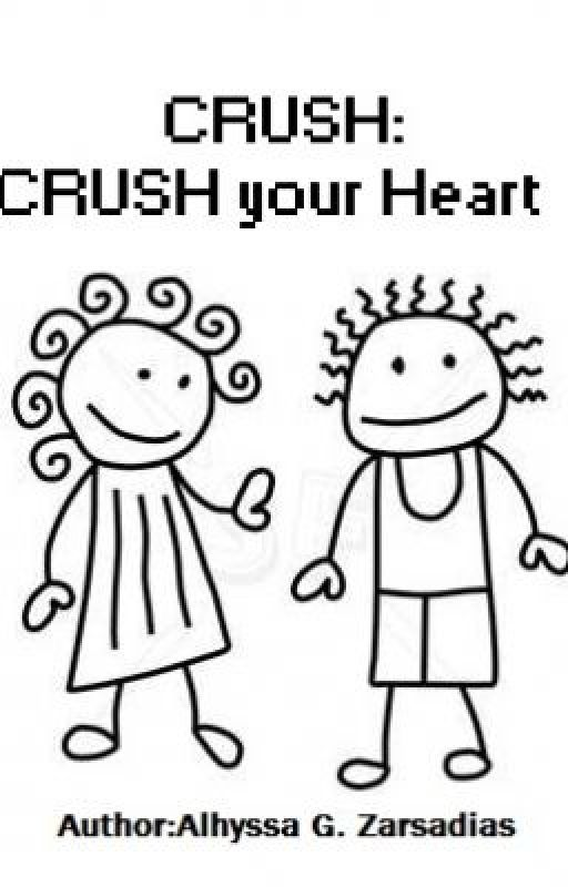 CRUSH:CRUSH your Heart by alhyssagz19