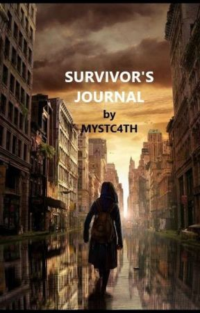 SURVIVOR'S JOURNAL by MYSTC4TH
