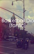 Basketball Diaries (Fanfic) by JustHavingFun25