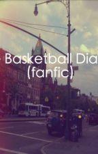 Basketball Diaries (Fanfic) by JustHavingFun25