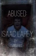 Abuse: Isaac Lahey by BooksandBabes