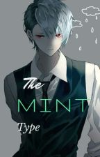 The mint type by Fire_Heartu
