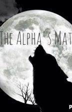 The Alpha's Mate by KristineSwearingen
