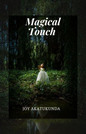 Magical Touch by JoyAkatukunda