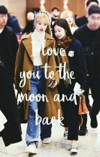 I love you to the moon and back by Lalistheticc_